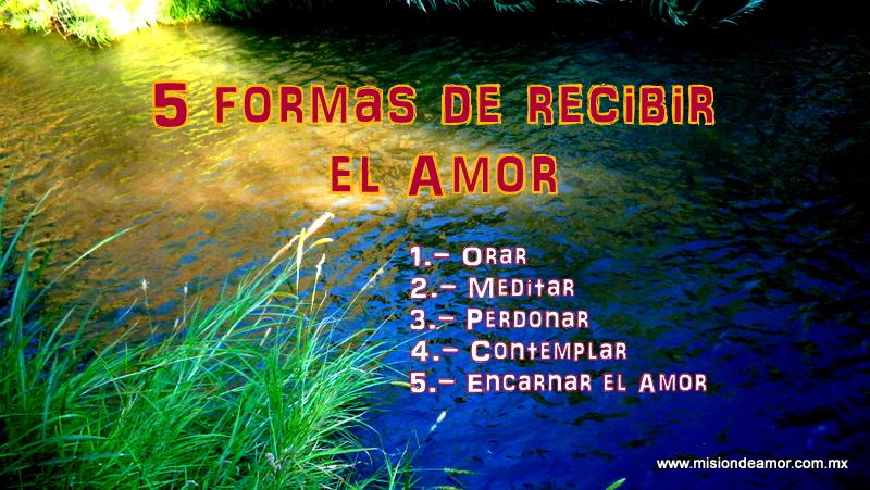 5 formas de recibir el Amor